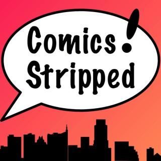 Comics! Stripped Podcast