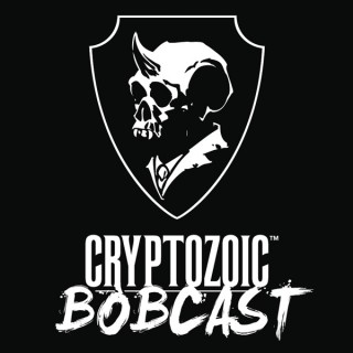 Cryptozoic BOBCast