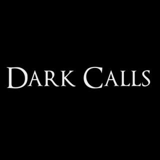 Dark Calls presented by SPOnG.com
