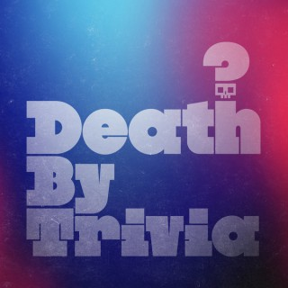 Death By Trivia