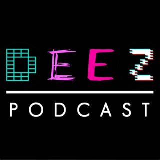 Deez Podcasts