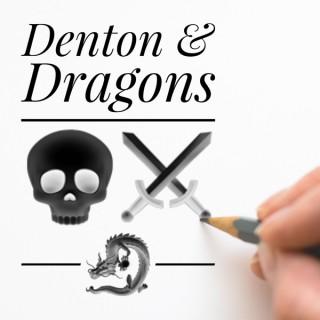Denton and Dragons