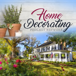 Home Decorating Podcast