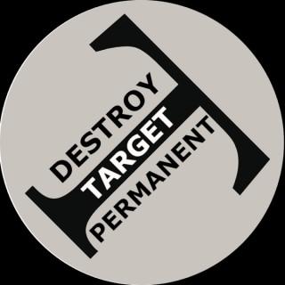 Destroy Target Permanent