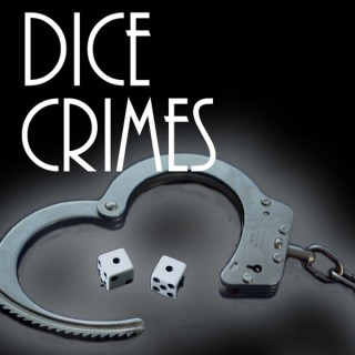 Dice Crimes | A Roleplay Podcast