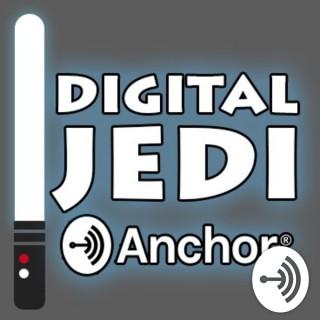 Digital Jedi on Anchor.FM