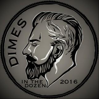Dimes in the Dozen
