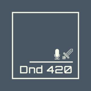 DnD 420 Podcast