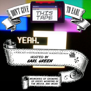 Don't Give This Tape To Earl