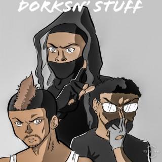 Dorks N' Stuff
