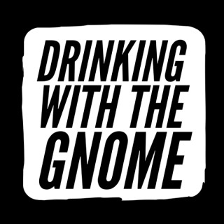 Drinking With The Gnome