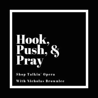Hook, Push, & Pray