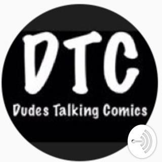 Dudes Talking Comics