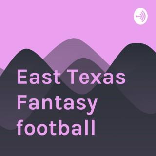 East Texas Fantasy Football