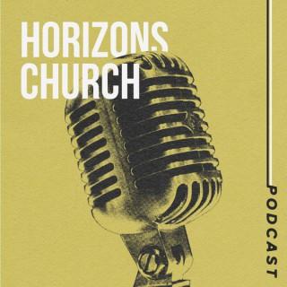 Horizons Church Podcast