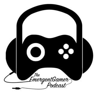 Emergent Gamer Podcast