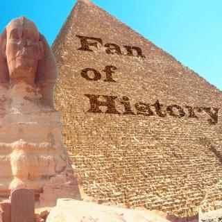 Fan of History