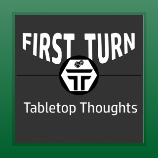 First Turn Tabletop