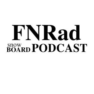 FNRad Snowboarding Podcast