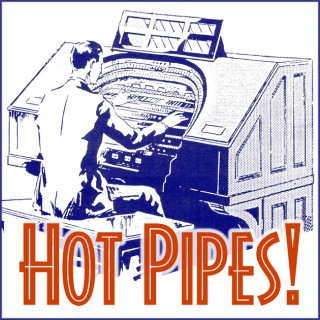 Hot Pipes One Hour Podcast mp3