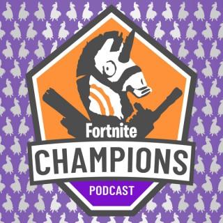 Fortnite Champions Podcast