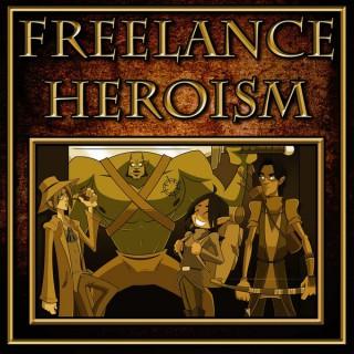 Freelance Heroism