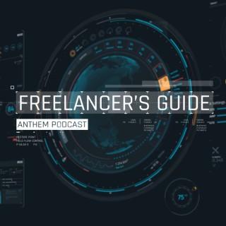 Freelancer's Guide: An Anthem Podcast