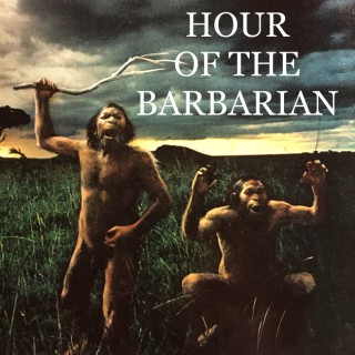 HOUR OF THE BARBARIAN