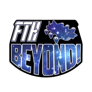 FTH Beyond