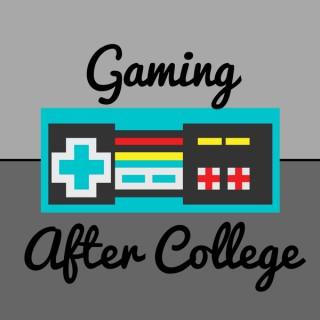 GAC: Gaming After College