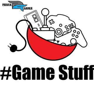Game Stuff » Proven Gamer