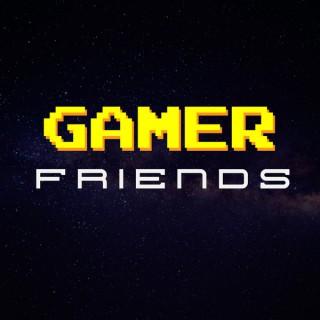 Gamer Friends
