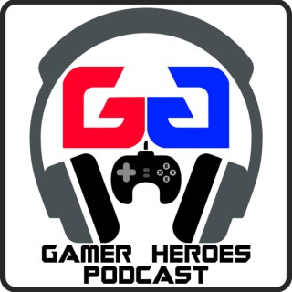 Gamer Heroes: A Video Game Podcast