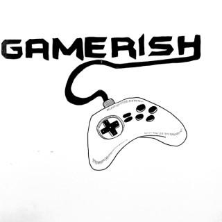 Gamerish