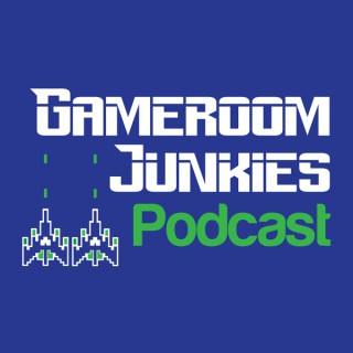 Gameroom Junkies Arcade and Pinball Podcast