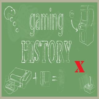 Gaming History X – Gaming History 101