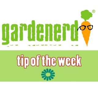 Gardenerd Tip of the Week