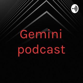 Gemini podcast