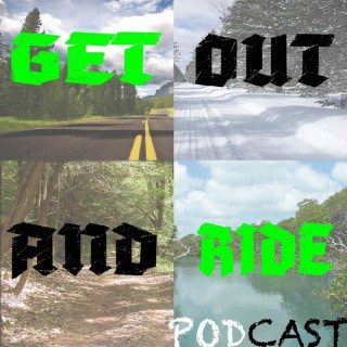 Get Out And Ride Podcast