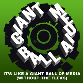 Giant Media Ball