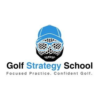 Golf Strategy School Podcast
