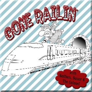 Gone Railin'