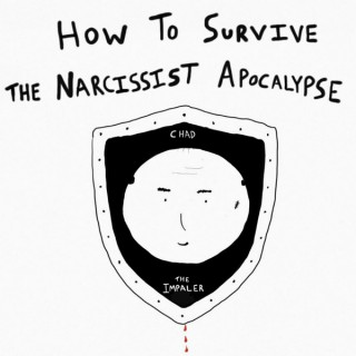 How To Survive The Narcissist Apocalypse