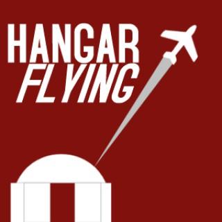 Hangar Flying Podcast