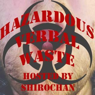 Hazardous Verbal Waste