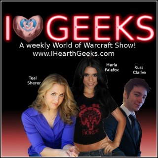 I Hearth Geeks - A World of Warcraft Show