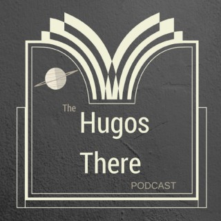 Hugos There Podcast
