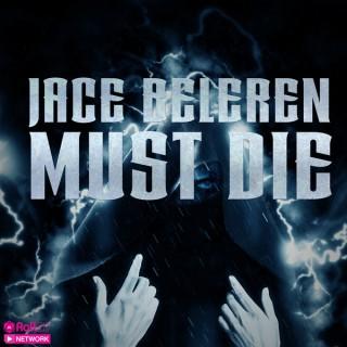 Jace Beleren Must Die