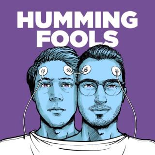 Humming Fools