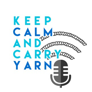 Keep Calm and Carry Yarn: A Knitting and Crochet Podcast